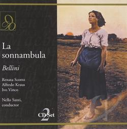 Kraus / Scotto - Bellini: La sonnambula CD Cover Art