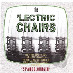 'Lectric Chairs - Sparkolounger CD Cover Art
