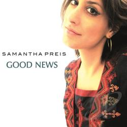 Preis, Samantha - Good News CD Cover Art