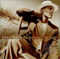 Bibb, Eric - Painting Signs CD Cover Art