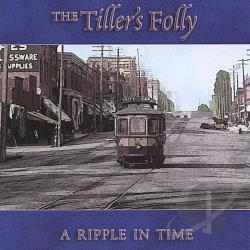 Tiller's Folly - Ripple in Time CD Cover Art