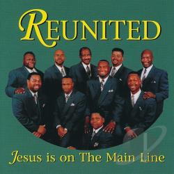 Reunited - Jesus Is on the Main Line CD Cover Art