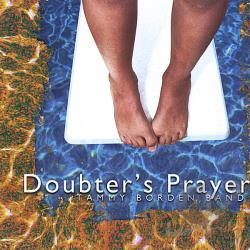 Borden Band, Tammy - Doubter's Prayer CD Cover Art
