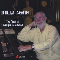 Townsend, Dwight - Hello Again CD Cover Art