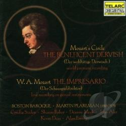 Boston Baroq / Mozart / Mozart's Circle / Pearlman - Mozart's Circle: The Benificent Dervish; Mozart: The Impresario CD Cover Art