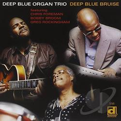 Deep Blue Organ Trio - Deep Blue Bruise CD Cover Art