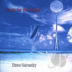 Harnetty, Dave - Music For The People CD Cover Art