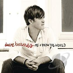 Barnes, Dave - Me and You and the World CD Cover Art