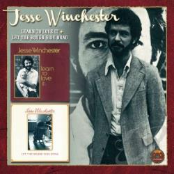 Winchester, Jesse - Learn to Love It/Let the Rough Side Drag CD Cover Art