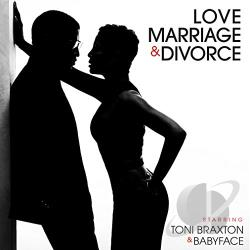 Babyface / Braxton, Toni - Love, Marriage & Divorce CD Cover Art