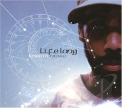 Long, L.I.F.E. - Longevity, Vol. 1.5 CD Cover Art
