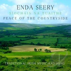Enda Seery - Siochiin Na Tuaithe: Peace of the Countryside CD Cover Art