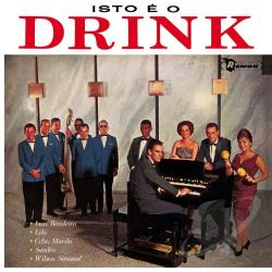 Murilo, Celso & Conjunto Drink - Isto Drink CD Cover Art