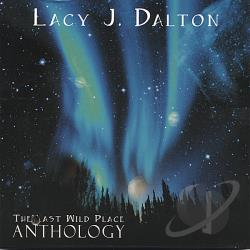 Dalton, Lacy J. - Last Wild Place: Anthology CD Cover Art