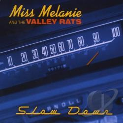 Miss Melanie & the Valley Rats - Slow Down CD Cover Art