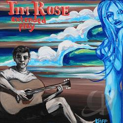 Rose, Tim - Extended Play CD Cover Art