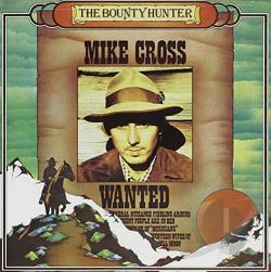 Cross, Mike - Bounty Hunter CD Cover Art