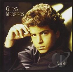 Medeiros, Glenn - Not Me CD Cover Art