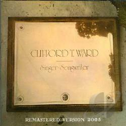 Ward, Clifford T. - Singer Songwriter CD Cover Art