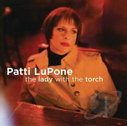 LuPone, Patti - Lady with the Torch CD Cover Art
