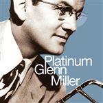 Miller, Glenn - Platinum Glenn Miller CD Cover Art