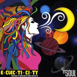 E-clec-ti-ci-ty - Soul CD Cover Art