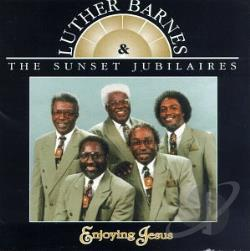 Barnes, Luther - Enjoying Jesus CD Cover Art