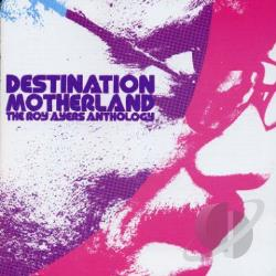 Ayers, Roy - Destination Motherland: The Roy Ayers Anthology CD Cover Art