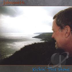 Johnsmith - Kickin' This Stone CD Cover Art