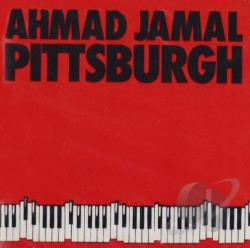 Jamal, Ahmad - Pittsburgh CD Cover Art