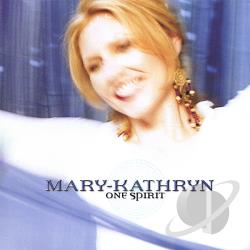 Mary-Kathryn - One Spirit CD Cover Art