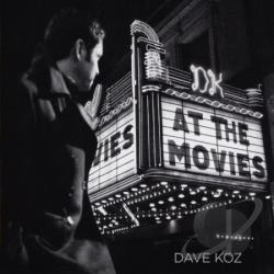 Koz, Dave - At Movies CD Cover Art