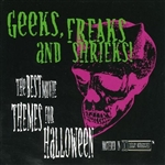 Geeks,Freaks And Shrieks - Geeks, Freaks And Shrieks! The Best Movie Themes For Halloween CD Cover Art