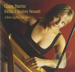 Bennett, Richard Rodney / Martin, Claire - When Lights Are Low CD Cover Art