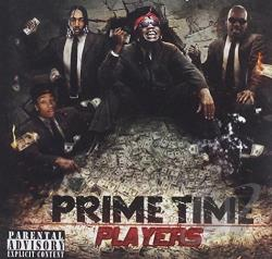 Lil Wayne / T.I. / Young Jeezy - Prime Time Players CD Cover Art