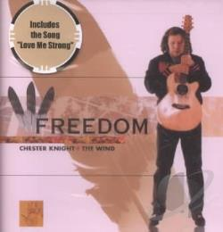 Knight, Chester - Freedom CD Cover Art