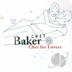 Baker, Chet - Chet for Lovers CD Cover Art