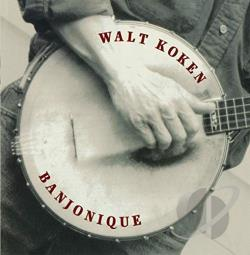 Koken, Walt - Banjonique CD Cover Art