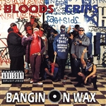 Bloods / Bloods & Crips - Bangin on Wax CD Cover Art