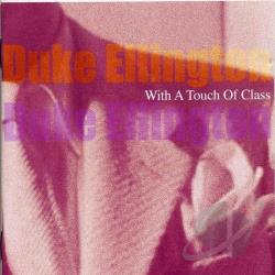 Ellington, Duke - With a Touch of Class CD Cover Art