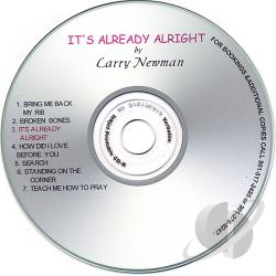 Newman, Larry - It's Already Alright CD Cover Art