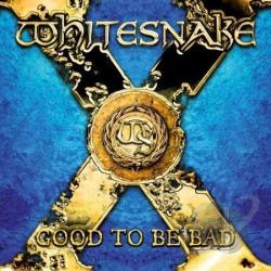 Whitesnake - Good to Be Bad CD Cover Art