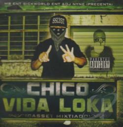 Chico - Vida Loka CD Cover Art