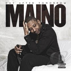 Maino - Day After Tomorrow CD Cover Art
