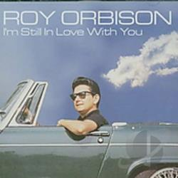 Orbison, Roy - I'm Still in Love with You CD Cover Art