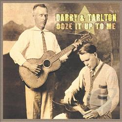 Darby & Tarlton - Ooze It Up to Me CD Cover Art