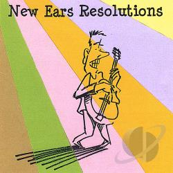 Bucknam, Ron - New Ears Resolutions CD Cover Art