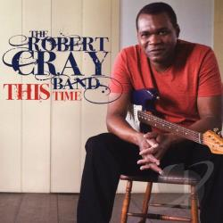 Cray, Robert / Cray, Robert Band - This Time LP Cover Art