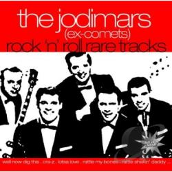 Jodimars (Ex-Comets) - Rock 'N' Roll Rare Tracks CD Cover Art
