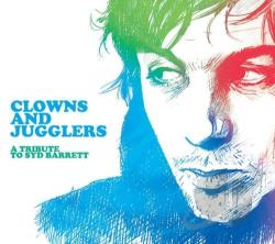 Barrett, Syd - Clowns & Jugglers: A Tribute To Syd Barrett CD Cover Art